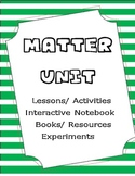 Matter Unit- Common Core Aligned