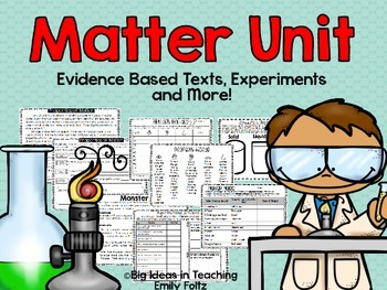 Matter Unit Evidence Based Passages, Experiments, and More!!