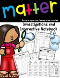 Matter Unit - Investigations and Interactive Notebook