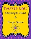 Matter Unit Scavenger Hunt & Bingo Game