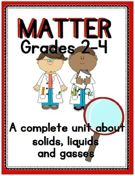 Matter Unit for Primary Grades
