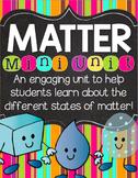 Matter Unit of Study