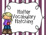 Matter Vocabulary {Flash Cards, Memory or Matching Cards}