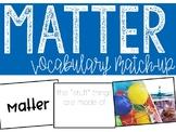 Matter Vocabulary Match-Up Activity