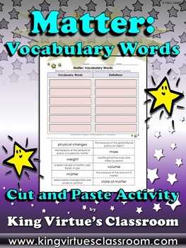 Matter: Vocabulary Words Cut and Paste Activity - King Vir