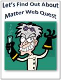 Matter Webquest Scavenger Hunt Science Common Core Activity