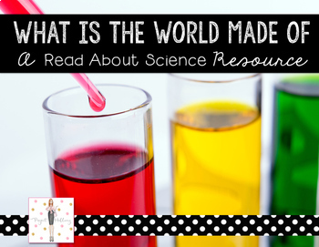 States of Matter: What is the World Made Of {A Read About Science Resource}
