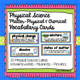 Matter Word Wall ~ Physical and Chemical Change ~ Vocabulary