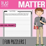 Matter Writing Prompt Science Fun Puzzler