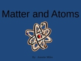 Matter and Atoms Powerpoint