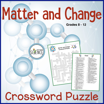 Matter And Change Crossword Puzzle Physical Science