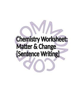 Chemistry Worksheet: Matter & Change Vocabulary -Sentence