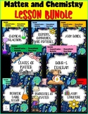 Matter and Chemistry Lesson Bundle- Physical Science Unit