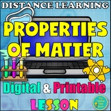 Digital and Printable Lesson- Properties of Matter