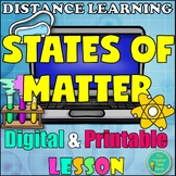 Matter and Chemistry Lesson- States of Matter (Digital and