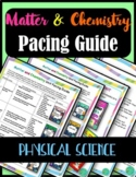 Matter and Chemistry Pacing Guide: Physical Science Unit