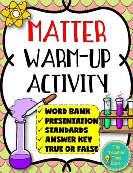 Matter and Chemistry Unit Pre-assessment (PowerPoint and A