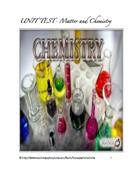 Matter and Chemistry Unit Test