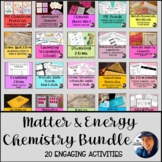Matter and Energy Bundle: Basic Chemistry Atoms Periodic T