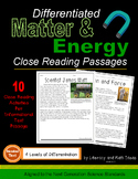 Matter and Energy Close Reading Passages Differentiated (Grades 4-7)