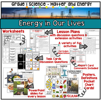 Matter and Energy - Energy in our Lives    Grade One