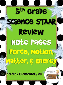 Matter and Energy + Force, Motion, and Energy Review Activity Pages (STAAR)