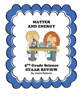 Matter and Energy STAAR Review