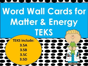 Matter and Energy Vocabulary Word Wall Cards 3.5ABCD
