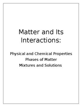 Matter and Its Interactions: Complete Unit