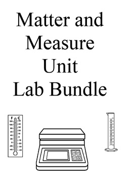 Matter and Measure Unit Labs Bundle