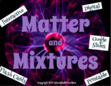 Matter and Mixtures Flashcards - Printable or Google Slide