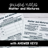 Matter and Mixtures GUIDED NOTES