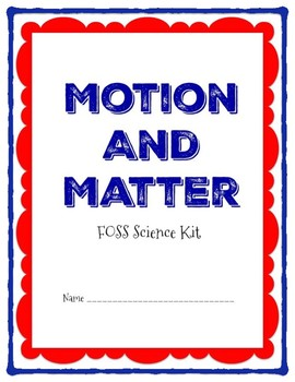 Motion and Matter (FOSS) Science Notebook--SAMPLER--FREE