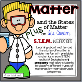 Matter and the States of Matter: Plus an Ice Cream S.T.E.M. Activity