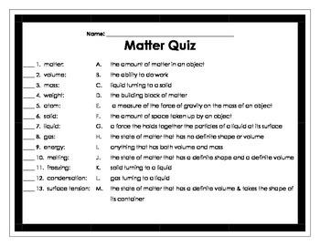 Matter (solid liquid gas) Vocabulary and Quiz
