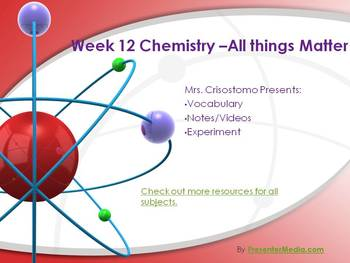 Matter/Basic Chemistry Unit- Part 12