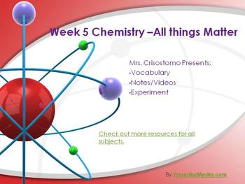 Matter/Basic Chemistry Unit- Part 5