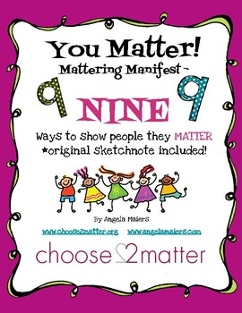 Mattering Manifesto: NINE Ways to Let People Know They Matter