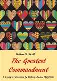 Matthew 22. 34-40 The Greatest Commandments