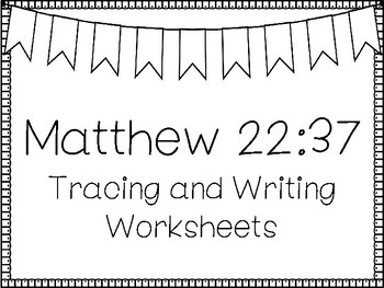 Matthew 22:37 Handwriting and Color Worksheets  Children's Bible Study