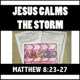 Matthew 8:23-27 Jesus Calms the Storm Bible Lesson