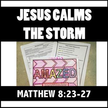 Matthew 8:23-27 Jesus Calms the Storm Bible Lesson