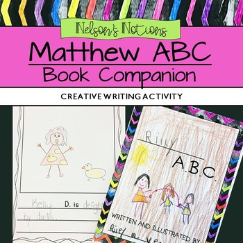Matthew ABC Book Companion - Alphabet Writing Activity