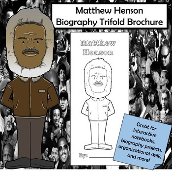 Matthew Henson Biography Trifold Brochure