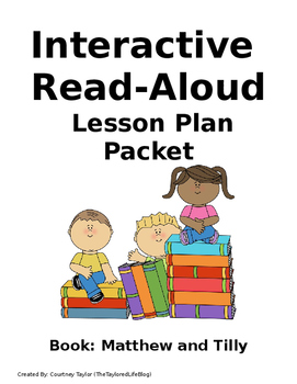 Matthew and Tilly Interactive Read Aloud Packet