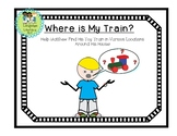 Matthew's Train:  Fun with Prepositions and Perspective-Taking