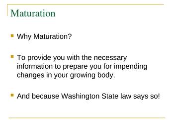 Maturation - Health
