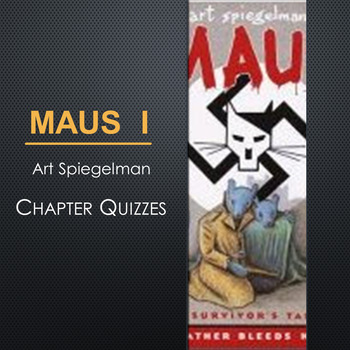 Maus I Chapter Quizzes