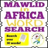 Mawlid al Nabi in Africa Word Search {Printable}