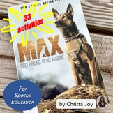 Max:  Best Friend, Hero, Marine Novel Study for Special Education
